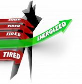 Energized Arrow Jumps to Success Tired Words Fail