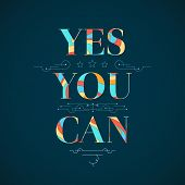 Motivational Poster. Yes, You Can