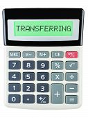 picture of transfer  - Calculator with TRANSFERRING on display isolated on white background - JPG