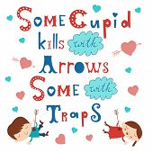 picture of cupid  - Some cupid kills with arrows some with traps - JPG