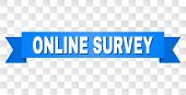 Online Survey Text On A Ribbon. Designed With White Caption And Blue Stripe. Vector Banner With Onli poster