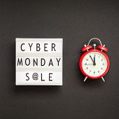 Creative Top View Flat Lay Promotion Composition Cyber Monday Sale Text On Lightbox Alarm Clock Blac poster