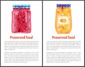 Preserved Fruit In Glass Jars Set Vector Illustration. Sweet Raspberry Jam And Orange Marmalade, Cit poster