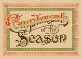 'Compliments of the Season' vintage design (vector)
