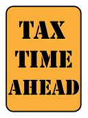 Tax Timeahead Sign