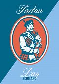 foto of bagpipes  - Greeting card poster showing illustration of a scotsman bagpiper playing bagpipes viewed from side set inside circle with words Tartan Day Scotland - JPG