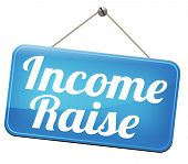 income raise a rise in higher salary pay increase negotiation for job promotion