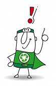 Super Recycling Hero have an idea. Super Recycling Hero with an exclamation marks ! He can help you to recycling your rubbishes !