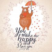 You make me happy. Concept romantic card with cute bear under the rain made of hearts. Bright invitation card in vector