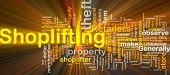 picture of shoplifting  - Background concept wordcloud illustration of shoplifting glowing light - JPG