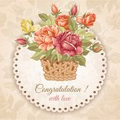 Luxurious retro style floral greeting card - roses in the basket. Vector illustration.