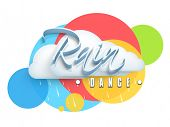 Beautiful stylish text Rain Dance and cloud on colourful abstract background.