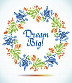 Dream Big watercolor floral wreath with paper cut flower  Greeting card background