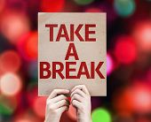 Take a Break card with colorful background with defocused lights