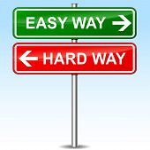 Easy And Hard Way Directions Sign