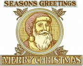 picture of nicholas  - Etching engraving handmade style illustration of santa claus saint nicholas father christmas facing front set inside circle with holly and the words Seasons Greetings and Merry Christmas - JPG