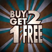 Buy Two Get One Free Label  On Retro Background