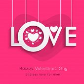 Happy Valentines Day concept with hanging stylish text Love on shiny pink background.
