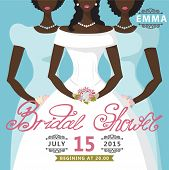 Bridal Shower invitation.Mulatto bride and two bridesmaids