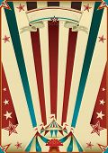 my circus. A grunge tricolor vintage poster with a circus tent for your advertising.