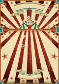 dirty circus poster. A grunge vintage poster with a circus tent and a large copy space for your adve