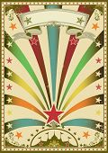 Circus color. A grunge multicolor vintage poster with a circus tent for your advertising.