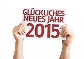 Happy New Year 2015 (In German) card isolated on white background