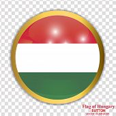 Bright Button With Flag Of Hungary. Happy Hungary Day Button. Bright Button With Flag. Vector Illust poster