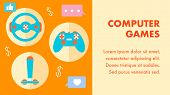 Computer Games, Gaming Flat Vector Banner Template. Gamer Blog Monetization. Gamepad, Joystick, Stee poster
