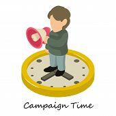 Campaign Time Icon. Isometric Illustration Of Campaign Time Icon For Web poster