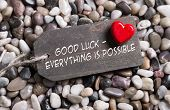 Good Luck And Everything Is Possible: Greeting Card With Red Heart For Courage And Convalescence.