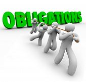 Obligations word in green 3d letters pulled up by a team of people working together to complete resp