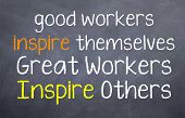 Great Workers Inspire Others