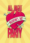 All night Valentine party design with burning heart with arrow and ribbon, tattoo style.