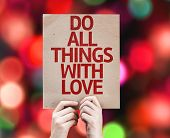 Do All Things With Love card with colorful background with defocused lights
