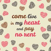 'Come live in my heart and pay no rent' typography.
